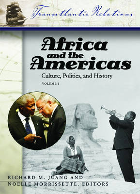Africa and the Americas [3 volumes]: Culture, Politics, and History