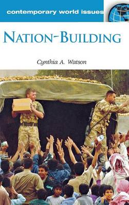 Nation-Building: A Reference Handbook