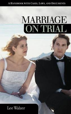 Marriage on Trial: A Handbook with Cases, Laws and Documents