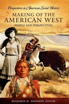 Making of the American West: People and Perspectives