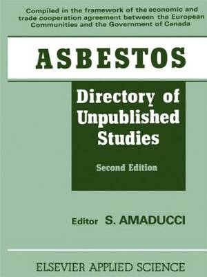 Asbestos: Directory of Unpublished Studies