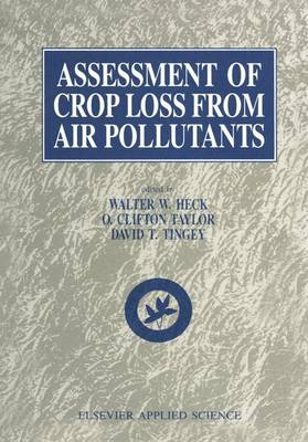 Assessment of Crop Loss From Air Pollutants