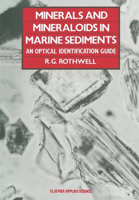 Minerals and Mineraloids in Marine Sediments: An Optical Identification Guide