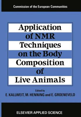 Application of Nuclear Magnetic Resonance Techniques on the Body Composition of Live Animals