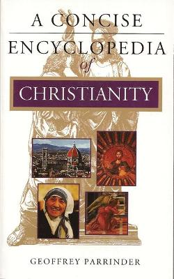 A Concise Encyclopedia of Christianity