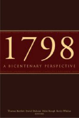 The 1798 Rebellion: A Bicentenary Perspective