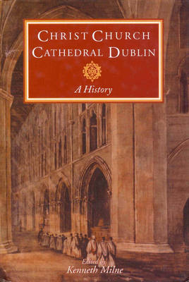 History of Christ Church Cathedral, Dublin