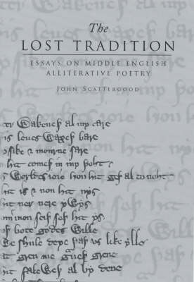 The Lost Tradition: Essays on Middle English Alliterative Poetry