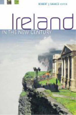 Ireland and the New Century: Politics, Culture and Identity