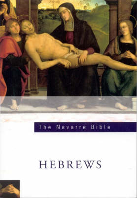 Navarre Bible: The Letters to the Hebrews