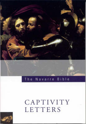 Navarre Bible: Captivity Letters