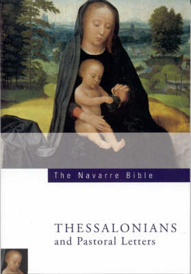 Navarre Bible: Thessalonians and Pastoral Letters