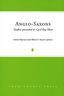 Anglo-Saxons: Studies Presented to Cyril Roy Hart