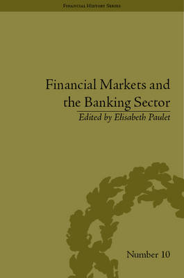 Financial Markets and the Banking Sector: Roles and Responsibilities in a Global World