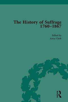 The History of Suffrage, 1760-1867