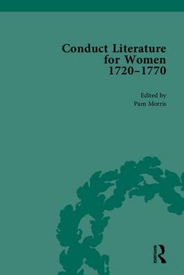 Conduct Literature for Women, Part III, 1720-1770