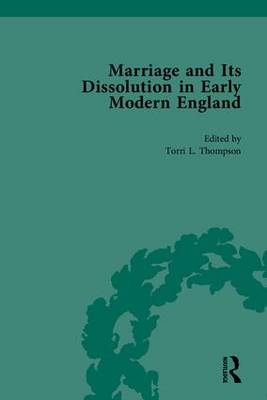 Marriage and Its Dissolution in Early Modern England