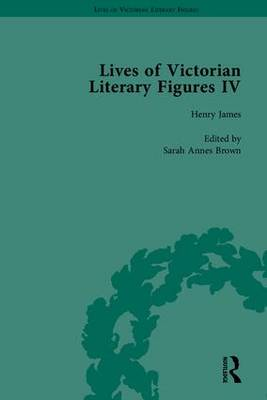 Lives of Victorian Literary Figures: Henry James, Edith Wharton and Oscar Wilde by Their Contemporaries: Part IV