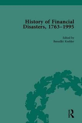 The History of Financial Disasters 1763-1995