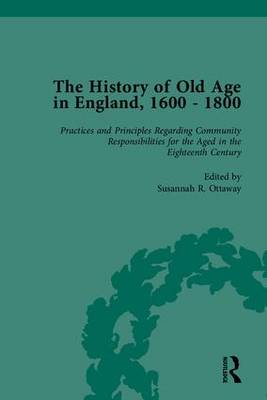 The History of Old Age in England, 1600-1800: Part II