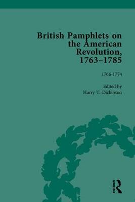 British Pamphlets on the American Revolution, 1763-1785: Part I