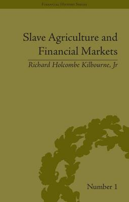 Slave Agriculture and Financial Markets in Antebellum America: The Bank of the United States in Mississippi, 1831-1852