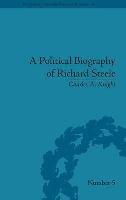 A Political Biography of Richard Steele