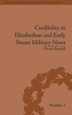 Credibility in Elizabethan and Early Stuart Military News