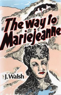 The Way to Mariejeanne