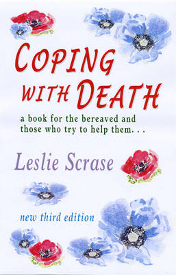 Coping with Death: A Book for the Bereaved and Those Who Try to Help Them