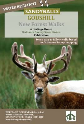 New Forest Walks Starting from Sandy Balls, Godshill: A Heritage House Ordnance Survey Scale Linked Publication