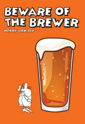 Beware of the Brewer