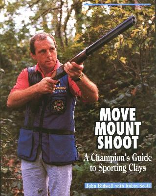Move, Mount, Shoot: Champion's Guide to Sporting Clays