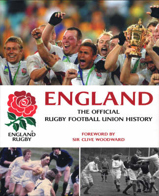 England: The Official Rugby Football Union History (Revised and Updated)