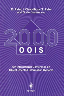 OOIS 2000: 6th International Conference on Object Oriented Information Systems 18 - 20 December 2000, London, UK Proceedings
