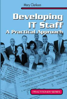 Developing IT Staff: A Practical Approach