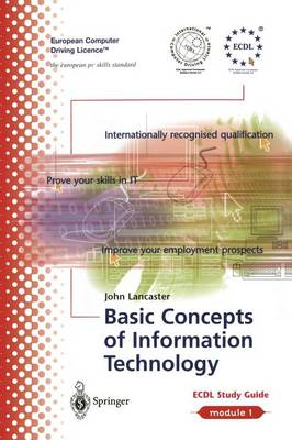 ECDL Module 1: Basic Concepts of Information Technology: Module 1: ECDL Module 1: Basic Concepts of Information Technology Basic Concepts of Information Technology