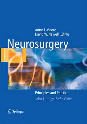 Neurosurgery: Principles and Practice