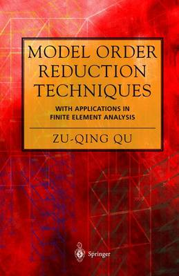 Model Order Reduction Techniques with Applications in Finite Element Analysis