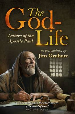 The God-Life: Letters of the Apostle Paul