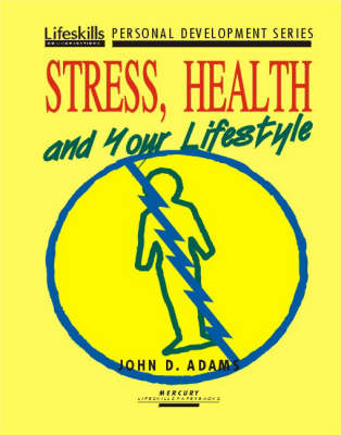 Stress, Health and Your Lifestyle