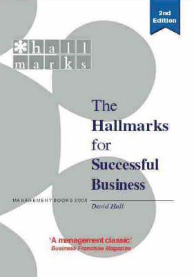 The New Hallmarks for Successful Business: The Completely Revised and Updated Practical Guide to Successful Business Development