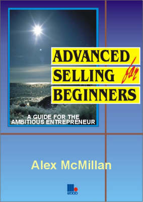 Advanced Selling for Beginners