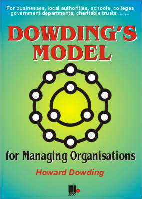 Dowding's Model - For Managing Organisations