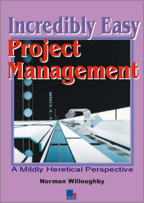 Incredibly Easy Project Management