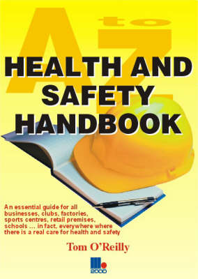 A to Z Health and Safety Handbook