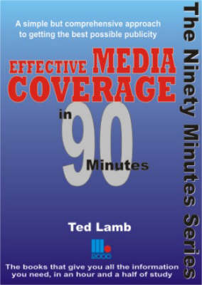 Effective Media Coverage in 90 Minutes
