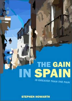 The Gain in Spain: ..is Greater Than the Pain