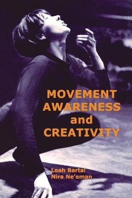 Movement, Awareness and Creativity