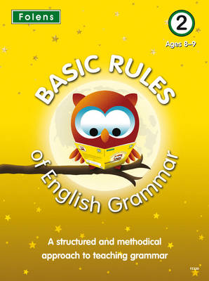 Basic Rules of English Grammar: Bk. 2